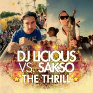 DJ Licious & Sakso – The Thrill (Saksomental Radio Mix)