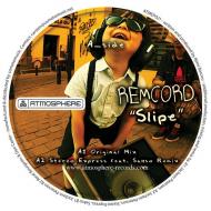 Remcord – Slipe (Stereo Express feat. Sakso remix)